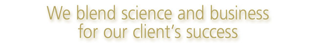 We blend science and business for our client's success